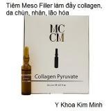 Tiêm chích Filler với Collagen Pyruvate