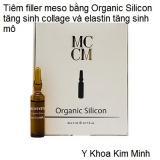 Tiêm căng làm đầy da Organic Silicon
